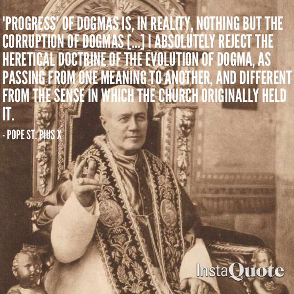 Pope Pius X on Dogma changes